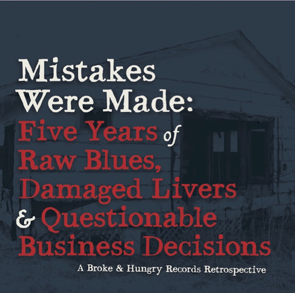 Various Mistakes Were Made: Five Years of Raw Blues, Damaged Livers & Questionable Business Decisions CD