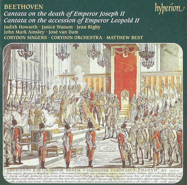 Beethoven - Judith Holton, Janice Watson, Jean Rigby, John Mark Ainsley, José van Dam, Corydon Singers, Corydon Orchestra, Matthew Best Cantata On The Death Of Emperor Joseph II / Cantata On The Accession Of Emperor Leopold II Vinyl