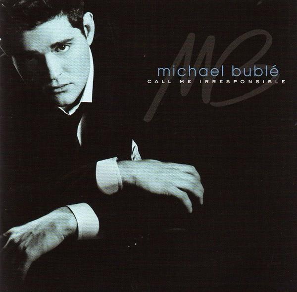 Buble, Michael Call Me Irresponsible CD
