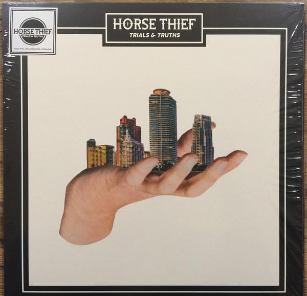 Horse Thief Trials & Truths Vinyl