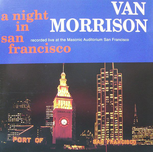 Morrison, Van A Night In San Francisco