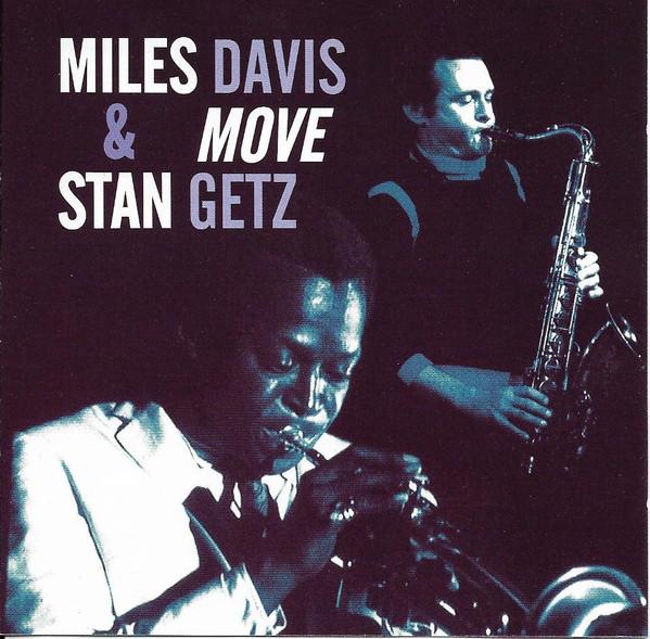 Davis, Miles & Getz, Stan Move