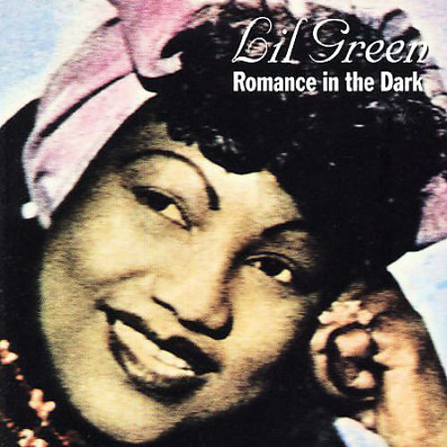 Lil Green Romance In The Dark Vinyl
