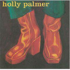 Palmer, Holly Holly Palmer CD