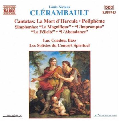 Clerambault - Luc Coadou, Les Solistes du Concert Spirituel Cantatas And Simphonias