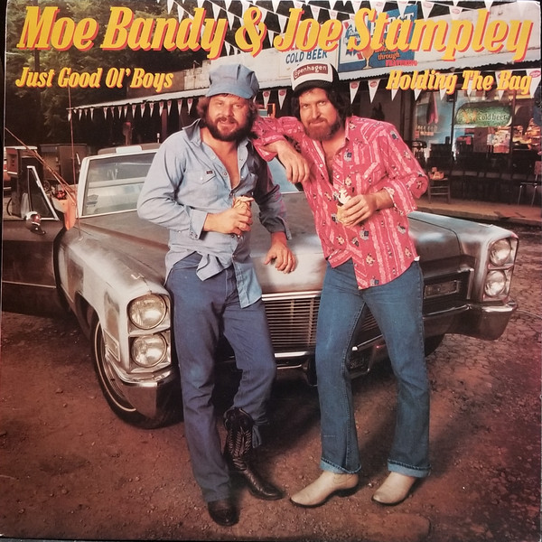 Bandy Moe & Joe Stampley Just Good Ol Boys Featuring Hold The Bag Vinyl