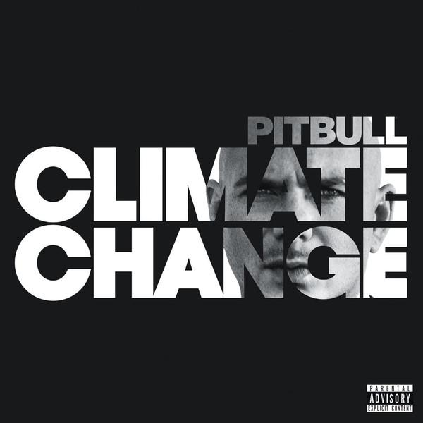 Pitbull Climate Change Vinyl