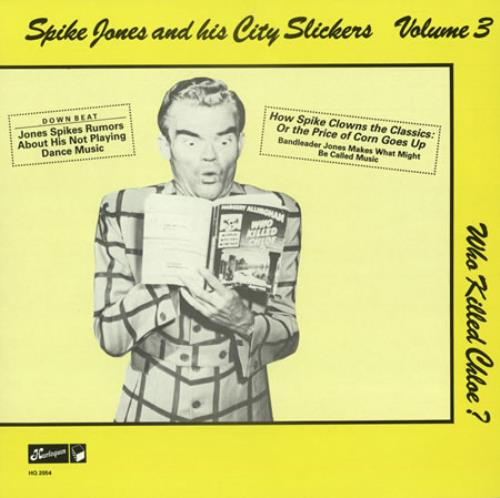 Spike Jones And His City Slickers Volume 3, Who Killed Chloe?