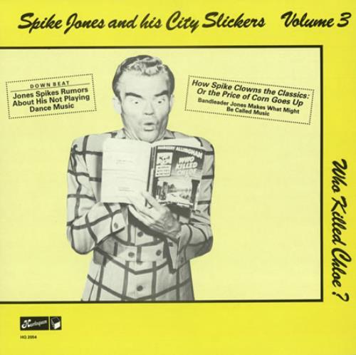 Spike Jones And His City Slickers Volume 3, Who Killed Chloe?