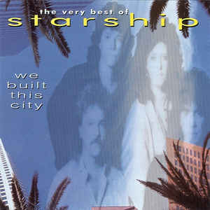 Starship The Very Best Of - We Built This City