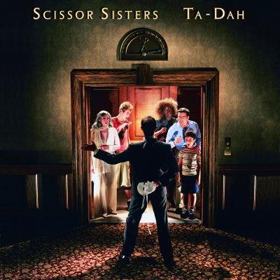 Scissor Sisters Ta-Dah
