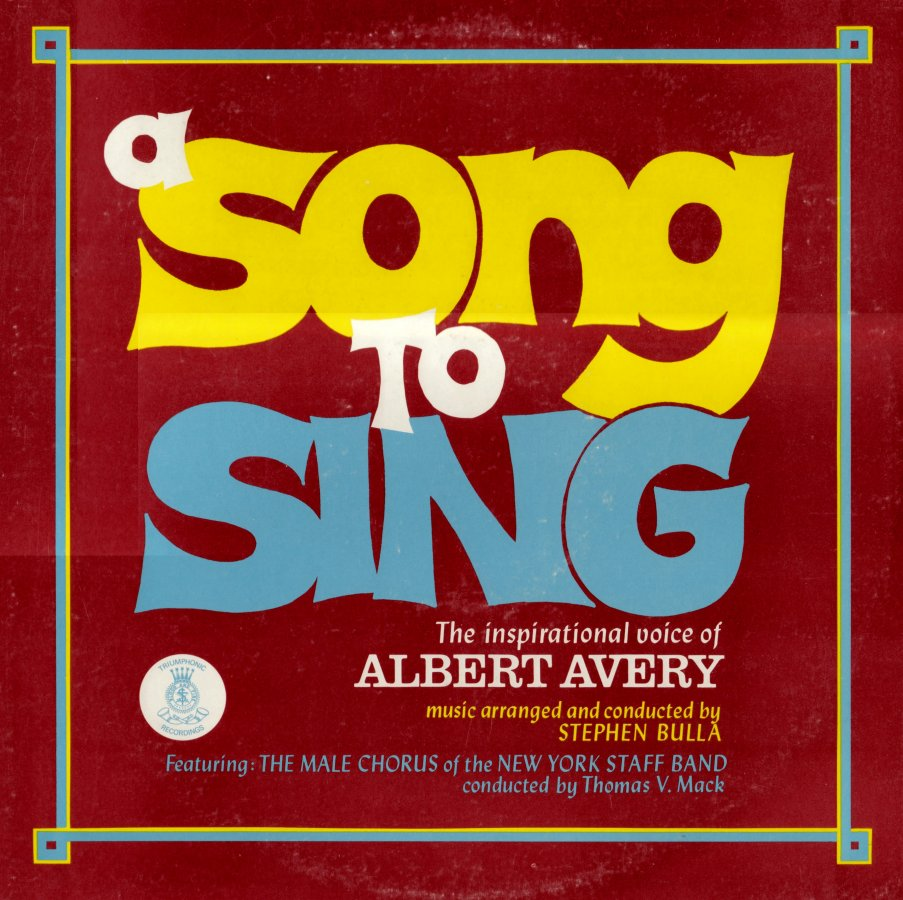 Avery, Albert A Song To Sing - The Inspirational Voice Of Albert Avery