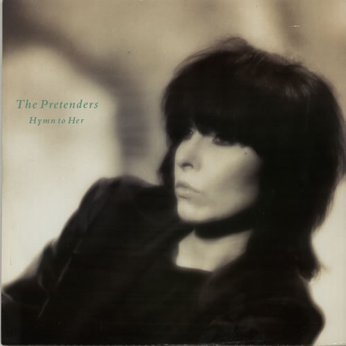 The Pretenders Hymn To Her