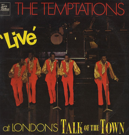 The Temptations Live - At London's Talk Of The Town