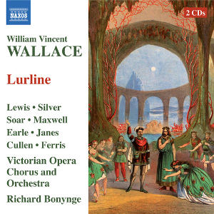 Wallace - Lewis, Silver, Soar, Maxwell, Earle, Janes, Cullen, Ferris, Richard Bonynge Lurline CD