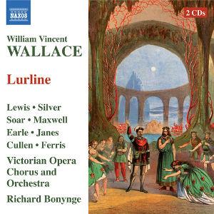 Wallace - Lewis, Silver, Soar, Maxwell, Earle, Janes, Cullen, Ferris, Richard Bonynge Lurline