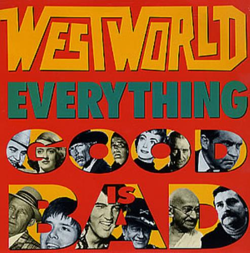 Westworld Everything Good Is Bad Vinyl
