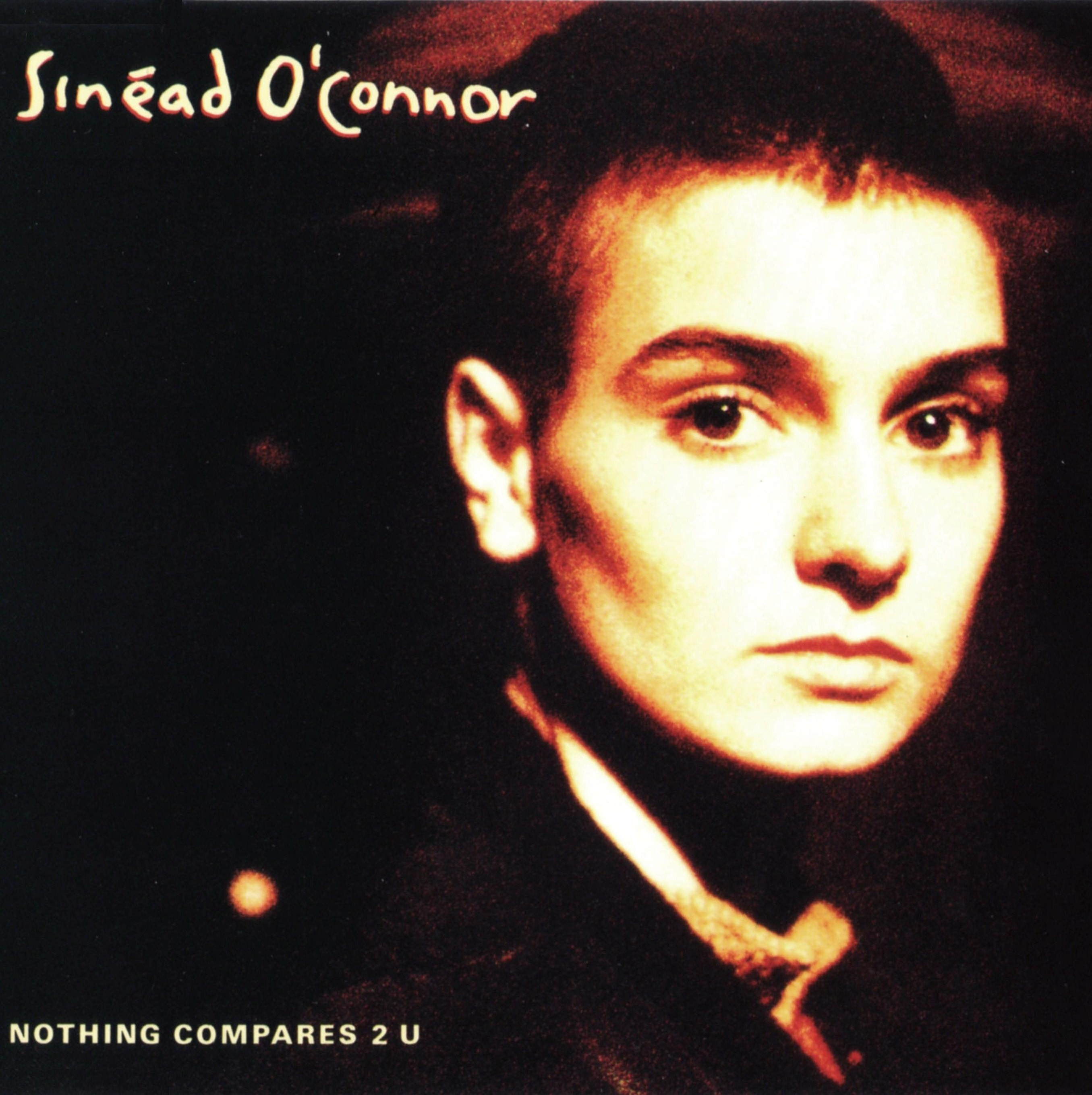 O' Connor, Sinead Nothing Compares 2 U