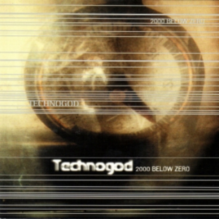 Technogod 2000 Below Zero Vinyl