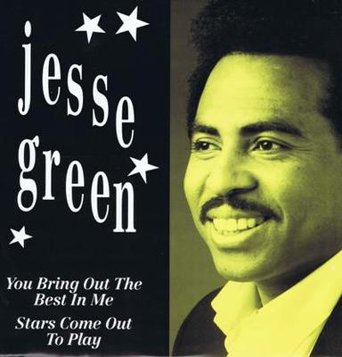 Green, Jesse You Bring Out The Best In Me