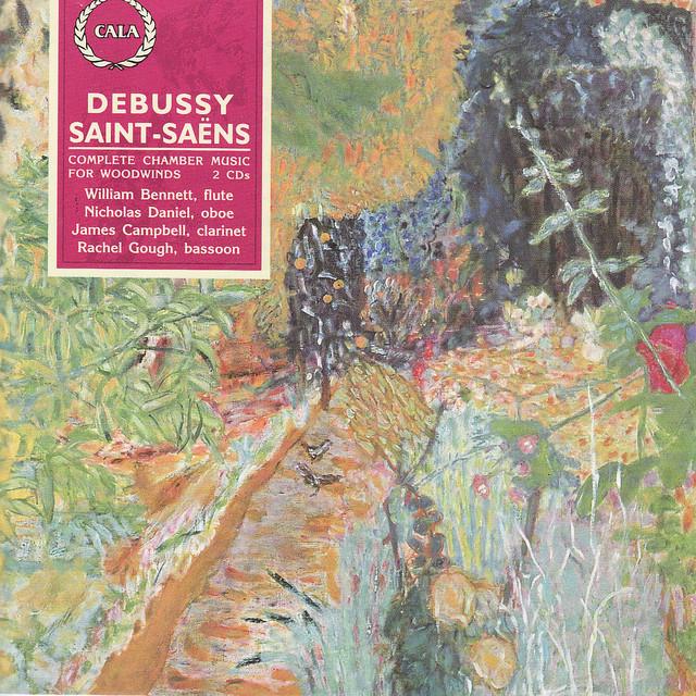 Debussy / Saint-Saens - William Bennett, Nicholas Daniel, James Campbell, Rachel Gough Complete Chamber Music For Woodwinds Vinyl