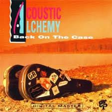 Acoustic Alchemy Back On The Case CD