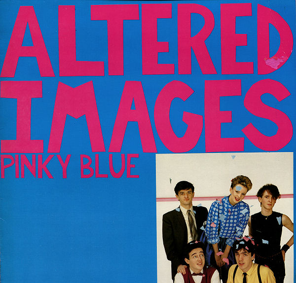 Altered Images Pinky Blue Vinyl