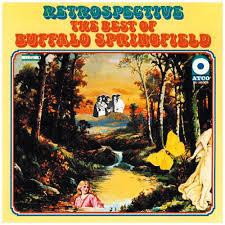 Springfield, Buffalo  Retrospective - The Best Of