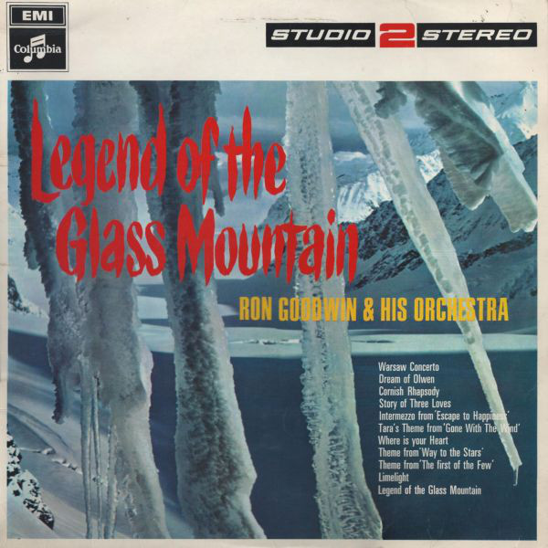 Goodwin, Ron Legend Of The Glass Mountain Vinyl