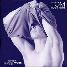 Robinson, Tom  Having It Both Ways