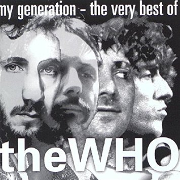 Who, The My Generation - The Very Best Of The Who