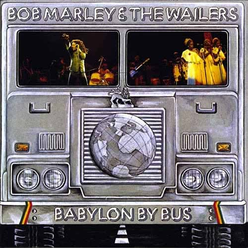 Bob Marley and the Wailers Babylon By Bus