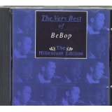 BeBop The Very Best Of BeBop - the Millenium Edition