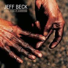 Beck, Jeff You Had It Coming