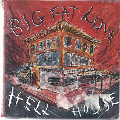 Big Fat Love Hell House CD