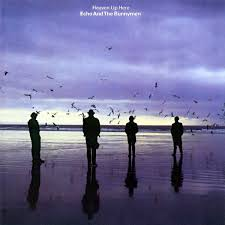 Echo And The Bunnymen Heaven Up Here