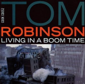 Robinson, Tom Living In A Boom Time