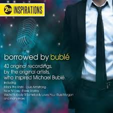 Inspirations Borrowed By Buble
