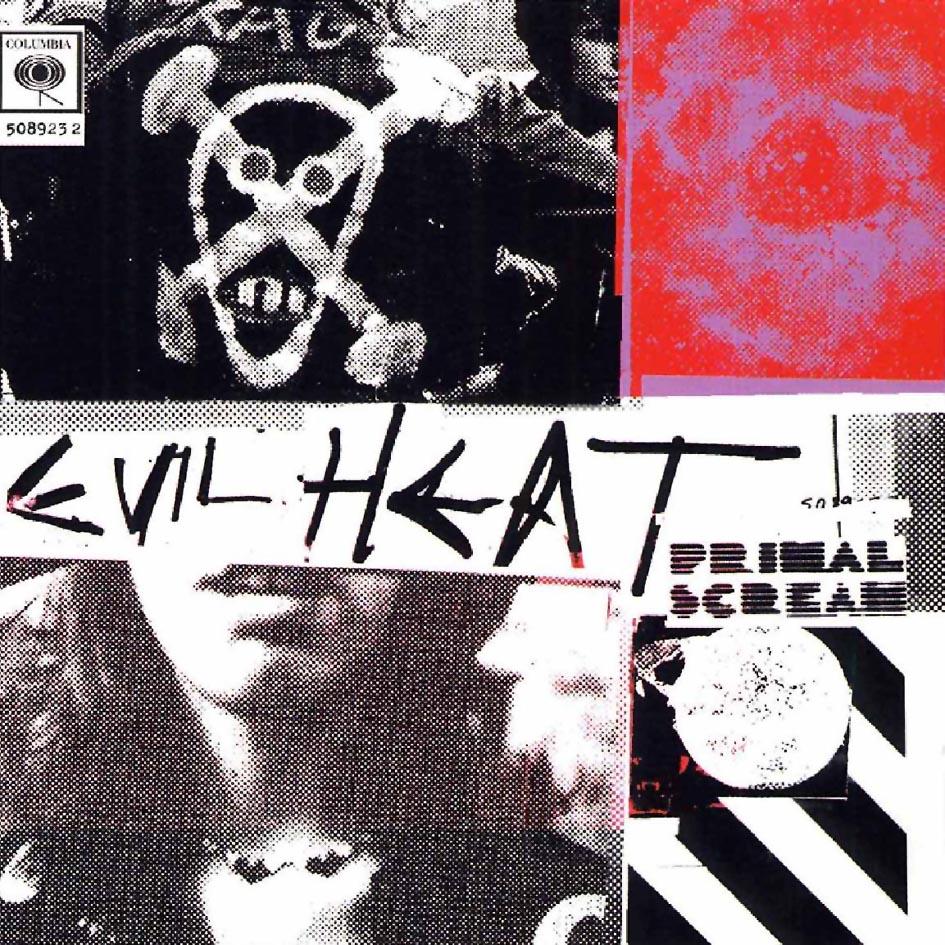 Primal Scream Evil Heat