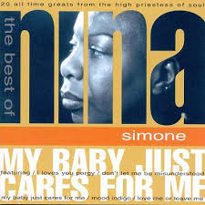 Nina Simone The Best Of - My Baby Just Cares For Me