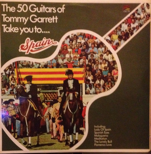 Garrett, Tommy The 50 Guitars Of Tommy Garrett Take You To... Spain Vinyl