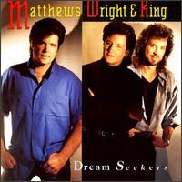 Matthews, Wright, & King Dreams