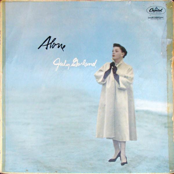 Garland, Judy Alone