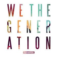 Rudimental We The Generation
