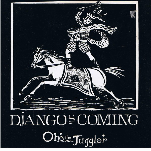 One The Juggler Django's Coming Vinyl