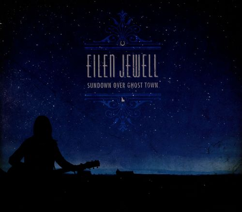 Jewell, Eilen Sundown Over Ghost Town CD