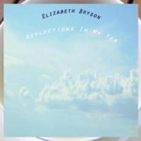 Bryson, Elizabeth Reflections In My Tea Vinyl