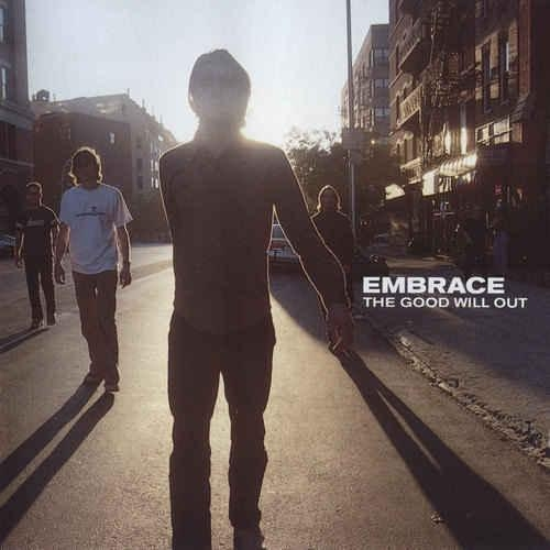 Embrace The Good Will Out CD