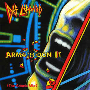 Def Leppard Armageddon It ( The Atomic Mix )