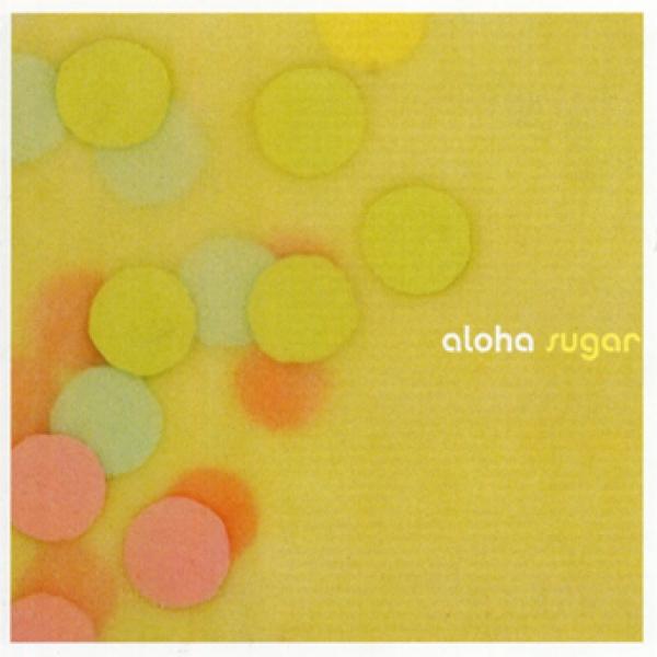 Aloha Sugar CD